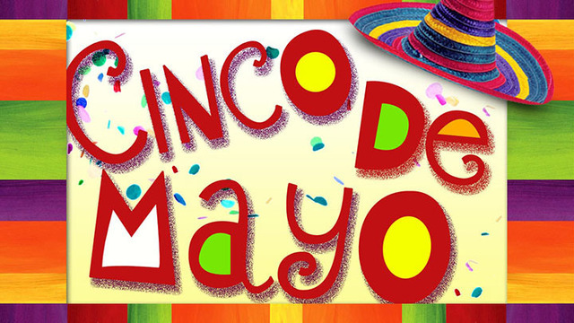 Cinco De Mayo _OP_Version 2_CP_ - 720_1490625394183_18977420_ver1.0_640_360