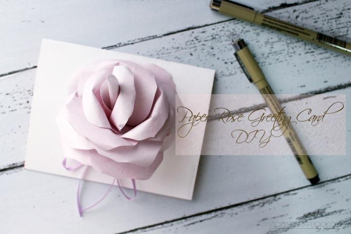 Paper Rose Greeting Card –DIY