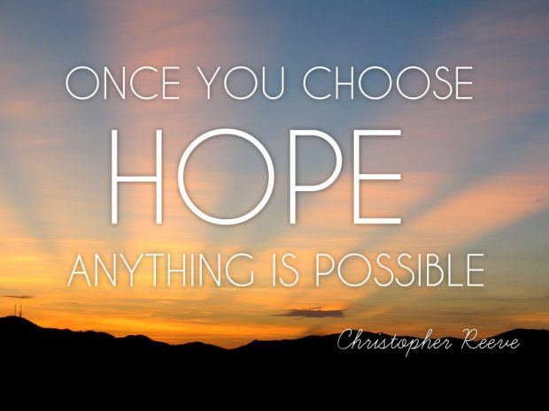 best-inspirational-hope-quote-once-you-choose-hope-620x465