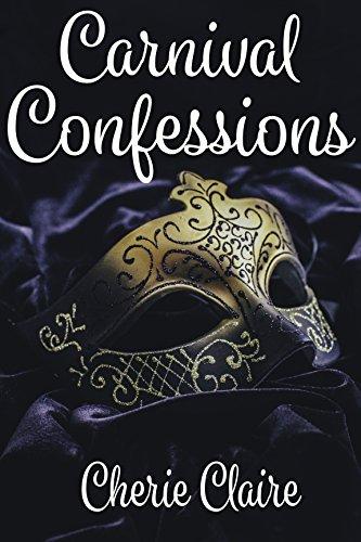 Carnival Confessions * CherieClaire