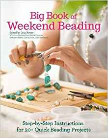 Big Book of Weekend Beading :
