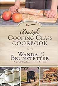 Amish Cooking Class Cook Book