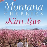 Montana Cherries *  Kim Law