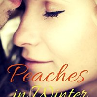Peaches in Winter *  Sweet Romance