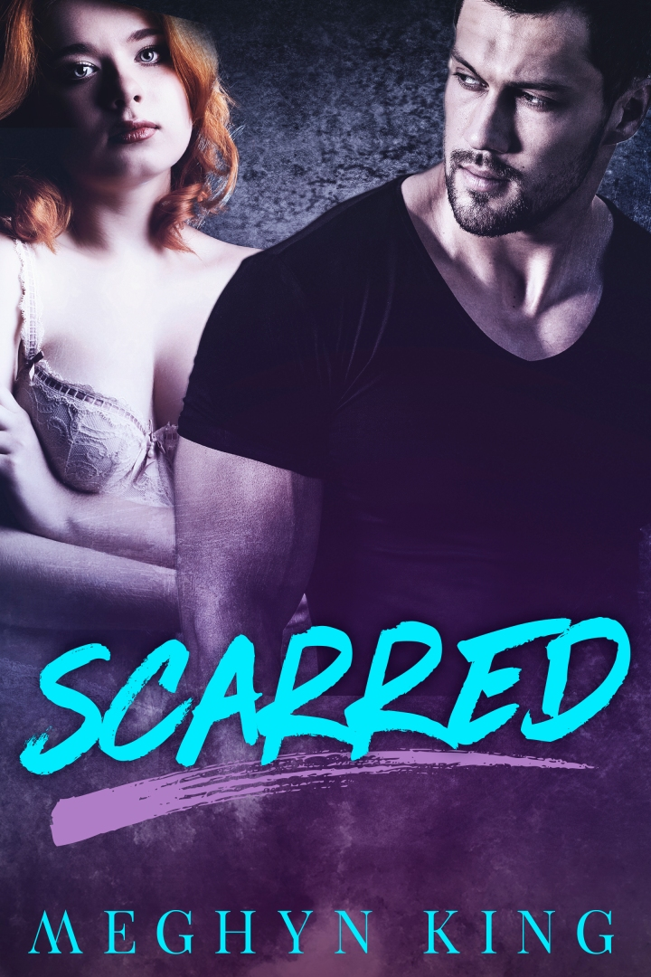 Scarred  * MeghynKing