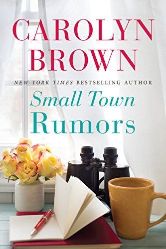 Small Town Rumors * Carolyn Brown