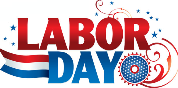 Labor Day Holiday !