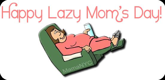 lazy_moms_day_1_2048x2048