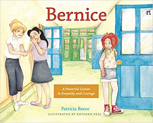 Bernice * A Powerful Lesson of Empathy and Courage