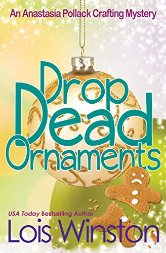 Drop Dead Ornaments  by Lois Winston