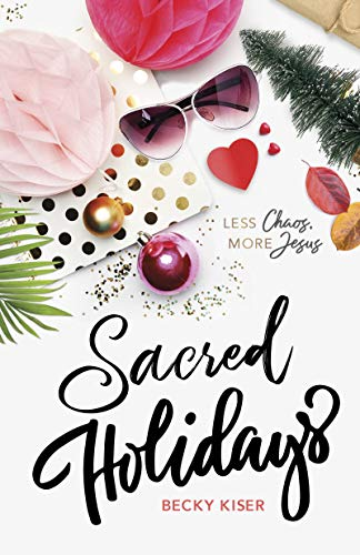 Book Review * Sacred Holiday by Becky Kisser
