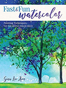 Book Review * Fast and Fun Watercolors