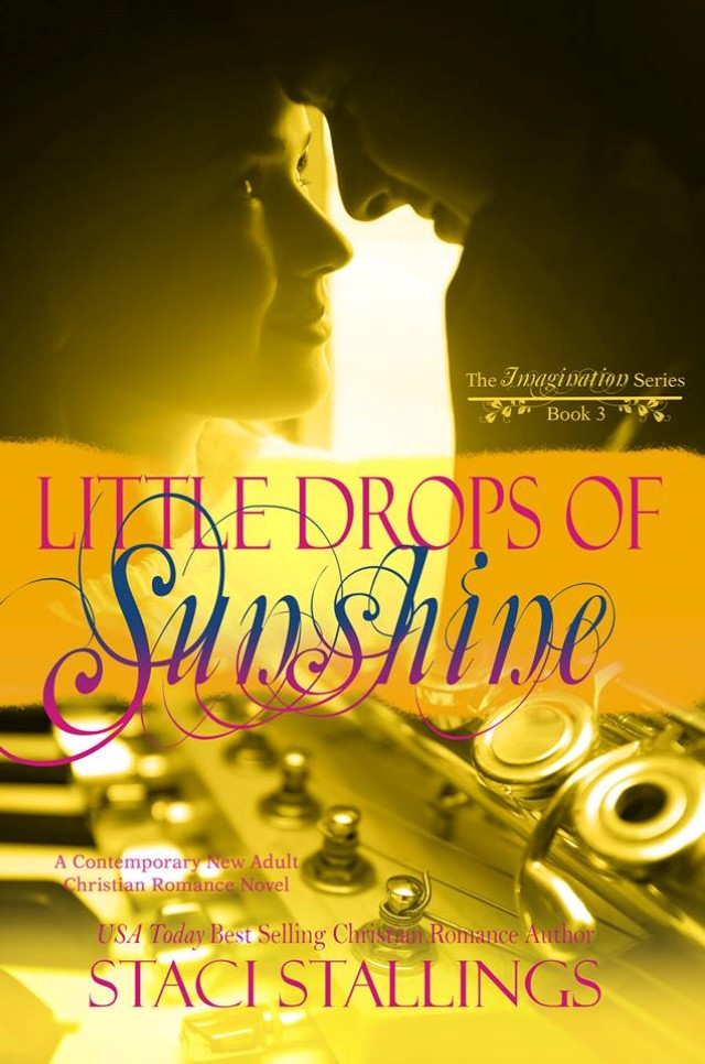 Little Drops of Sunshine by Staci Stallings