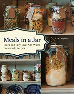 Meals in a Jar  * Homemade Recipes