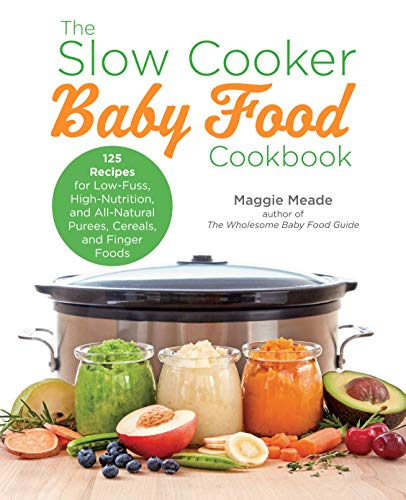 Book Review * The Slow Cooker Baby Food Cookbook