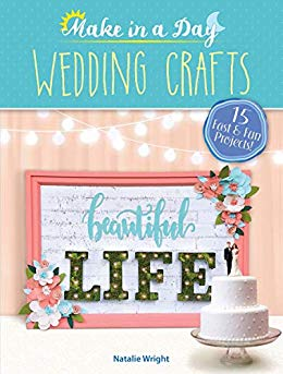 Book Review * Make in a Day – Wedding Crafts