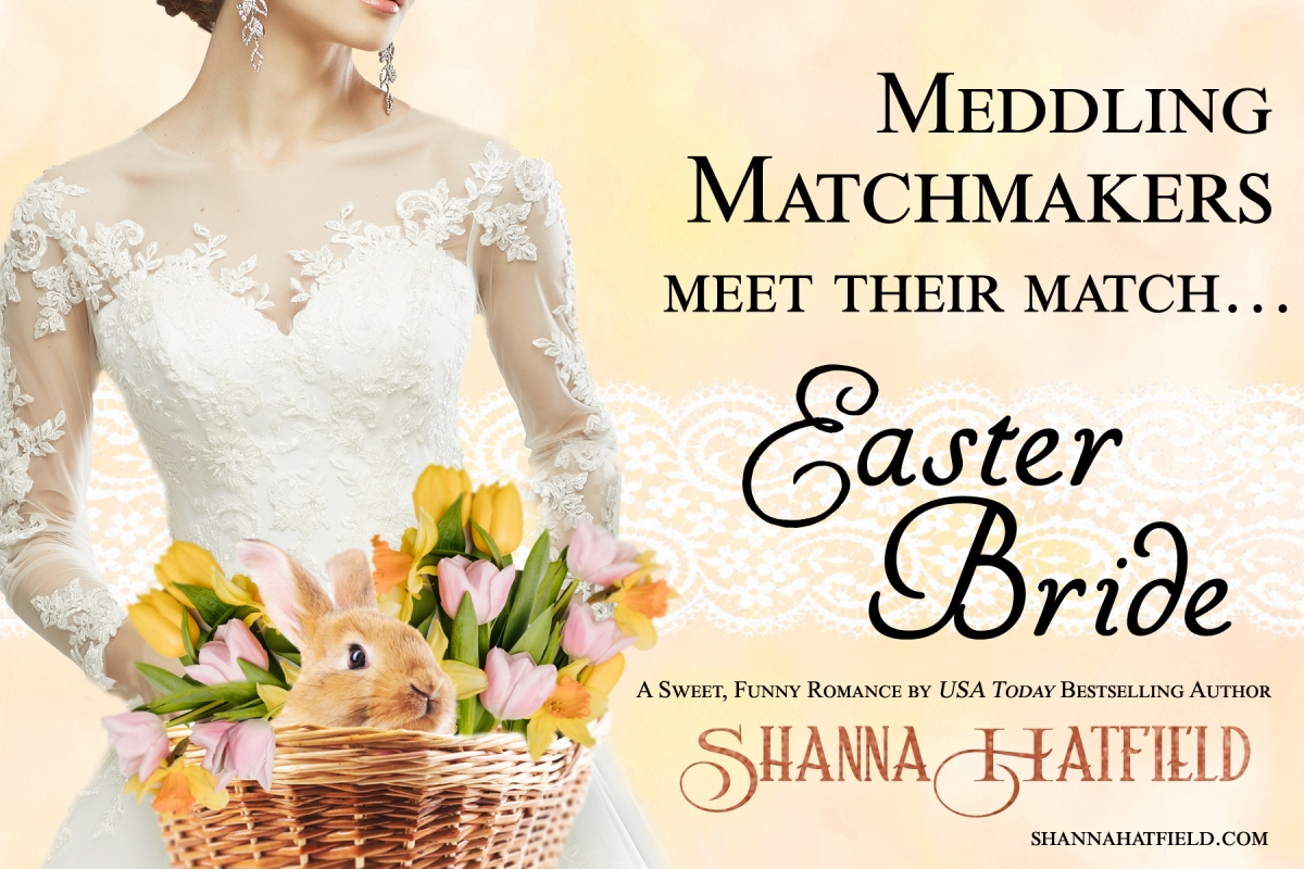 Easter  Bride  by  Shanna Hatfield