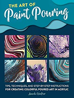 Book Review * The Art of Paint Pouring