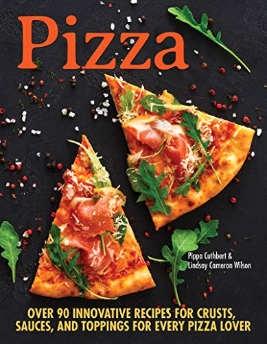 Pizza  by Pippa Cuthbert, Lindsay Cameron Wilson