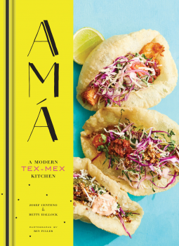 AMA : A Modern Tex-Mex Kitchen