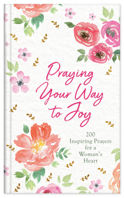 Praying your way to Joy