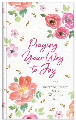 Praying your way toJoy