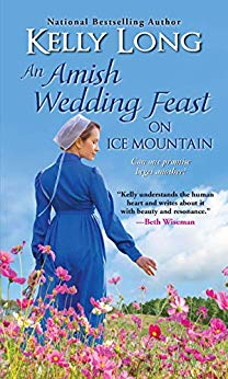 An Amish Wedding Feast on Ice Mountain (The Amish of Ice Mountain Series Book6)