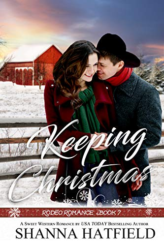 Keeping Christmas: Sweet WesternRomance