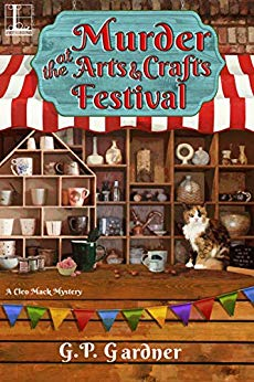 Murder at the Arts and Crafts Festival (A Cleo Mack Mystery Book 3