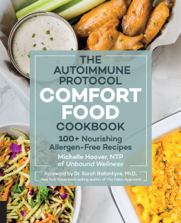 The Autoimmune Protocol Comfort Food Cookbook