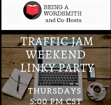 WELCOME TO TRAFFIC JAM WEEKEND LINKY PARTY #222