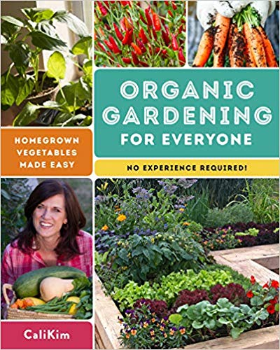 Organic Gardening for Everyone: