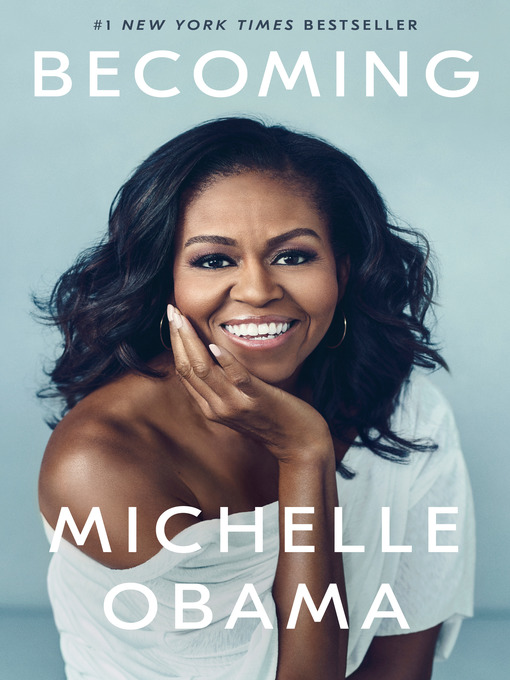 Library Reads : Becoming by Michelle Obama