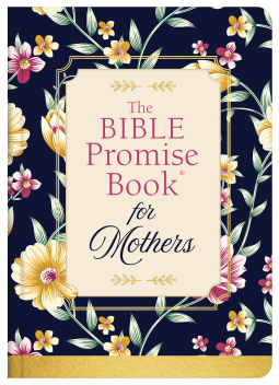 The Bible Promise Book for Mothers