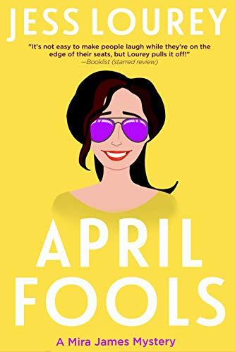 April Fools (A Mira James Mystery Book12
