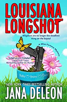 Louisiana Longshot (A Miss Fortune Mystery, Book 1 of 17 )