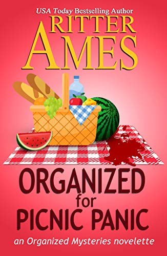 Organized for Picnic Panic: A Cozy Mystery (The Organized Mysteries Book 6)