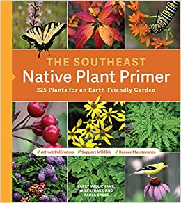 The Southeast Native Plant Primer: