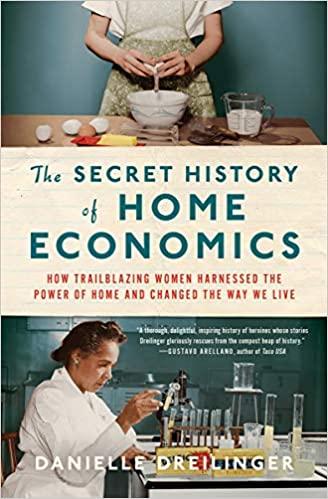 The Secret History of HomeEconomics
